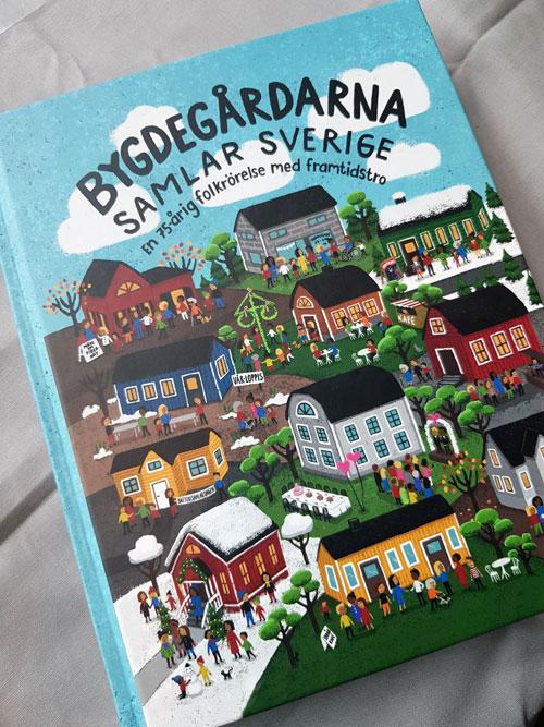 Förbundsstämma 2019 Jubileumsbok - Bygdegårdarna samlar Sverige